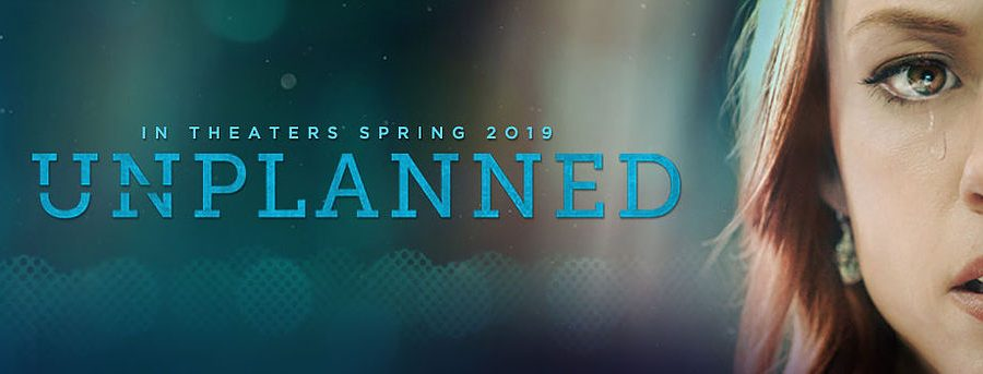 Movie Unplanned exposes Planned Parenthood.