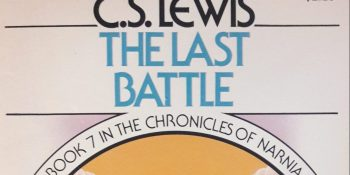"""The Last Battle"" by C.S. Lewis"
