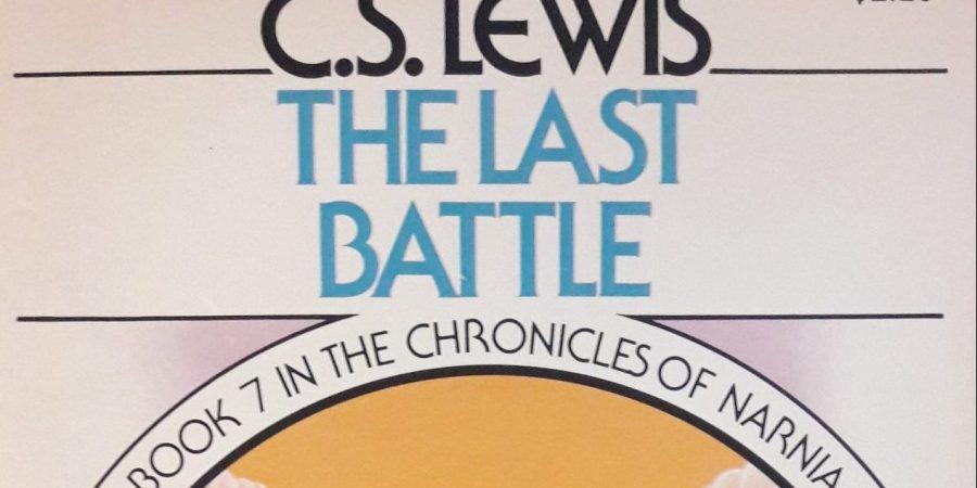 """""""The Last Battle"""" by C.S. Lewis"""